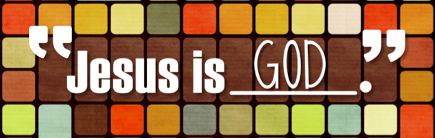 JESUS IS GOD!