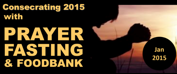 Prayer & Fasting as we consecrate ourselves