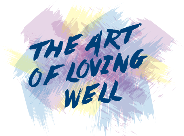 The Art of Loving Well image